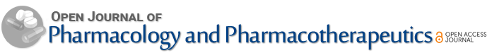Open Journal of Pharmacology and Pharmacotherapeutics