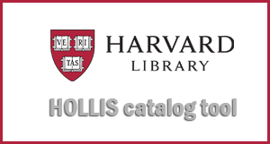 HOLLIS catalog tool - Powered by Harward Library